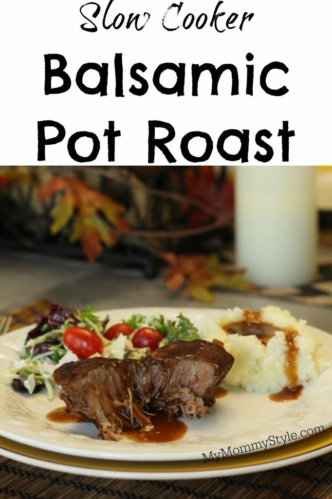 Slow cooker balsamic pot roast, post roast, roast, six sisters stuff, my mommy style, roast, the best roast recipe
