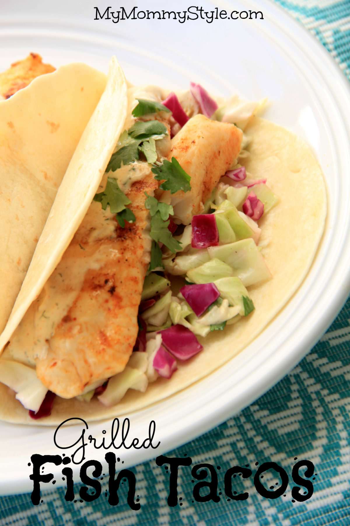 Grilled fish tacos my mommy style for Healthy fish dinner