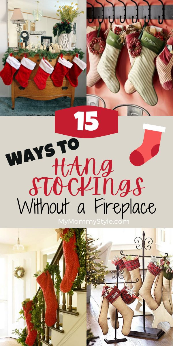 No mantel or fireplace to hang your stockings? We have you covered with 15 ways to hang your stockings without a fireplace this Christmas. #hangstockingswithoutfireplace #wheretohangstockingswithoutfireplace via @mymommystyle