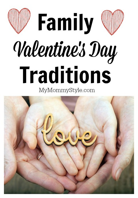 Family Valentines Day traditions, holiday, family traditions, mymommystyle, valentines day, love day, kids and valentines
