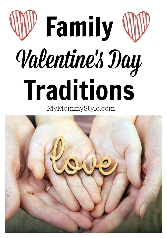 Family Valentine's Day Traditions