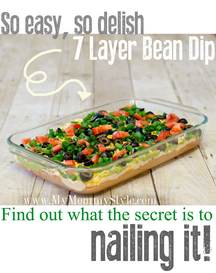 layer bean dip and the secret ingredient!