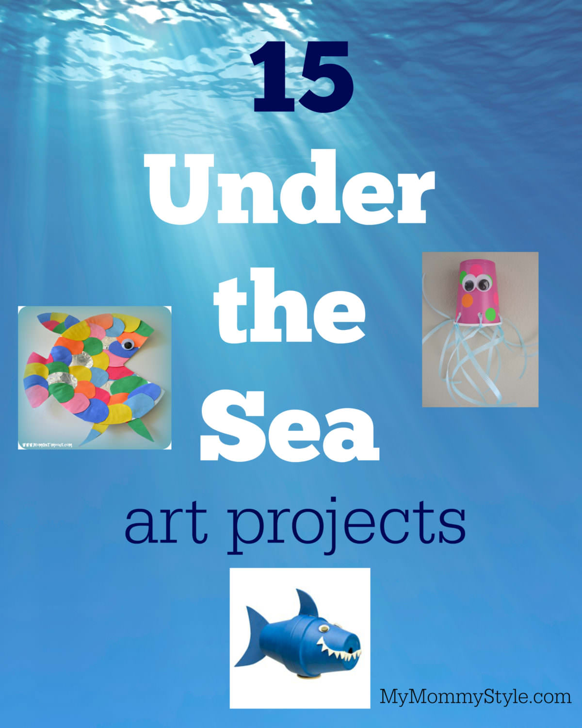 Under The Sea Craft Projects