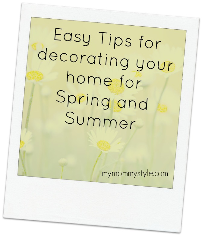 9 Easy Home Decorating Ideas For Summer: Easy Tips For Decorating Your Home For Spring And Summer