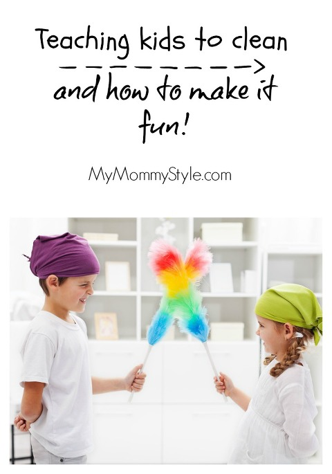 Teaching kids to clean and how to make it fun