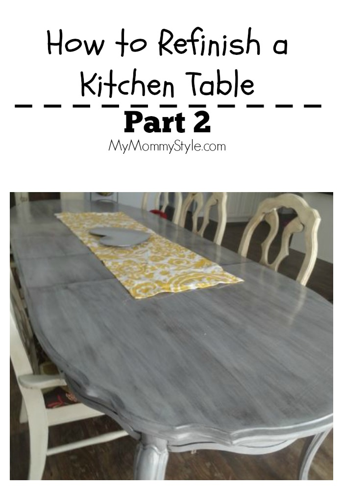 How to Refinish a Kitchen Table Part 2 - My Mommy Style