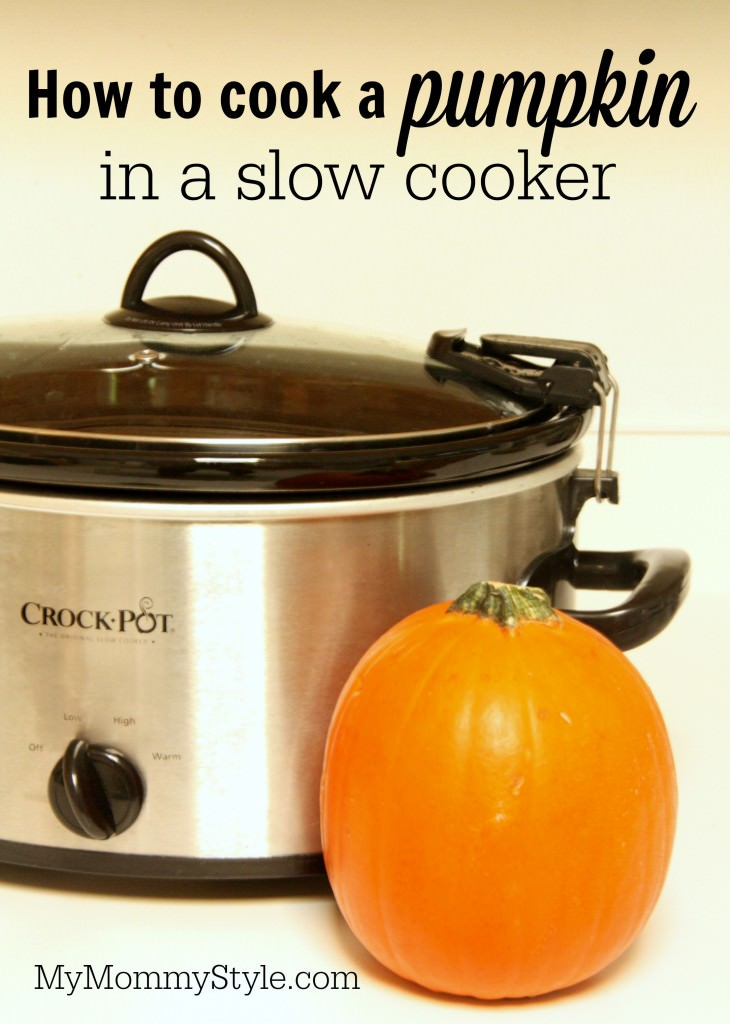 how to cook a pumpkin in a crock pot my mommy style. Black Bedroom Furniture Sets. Home Design Ideas
