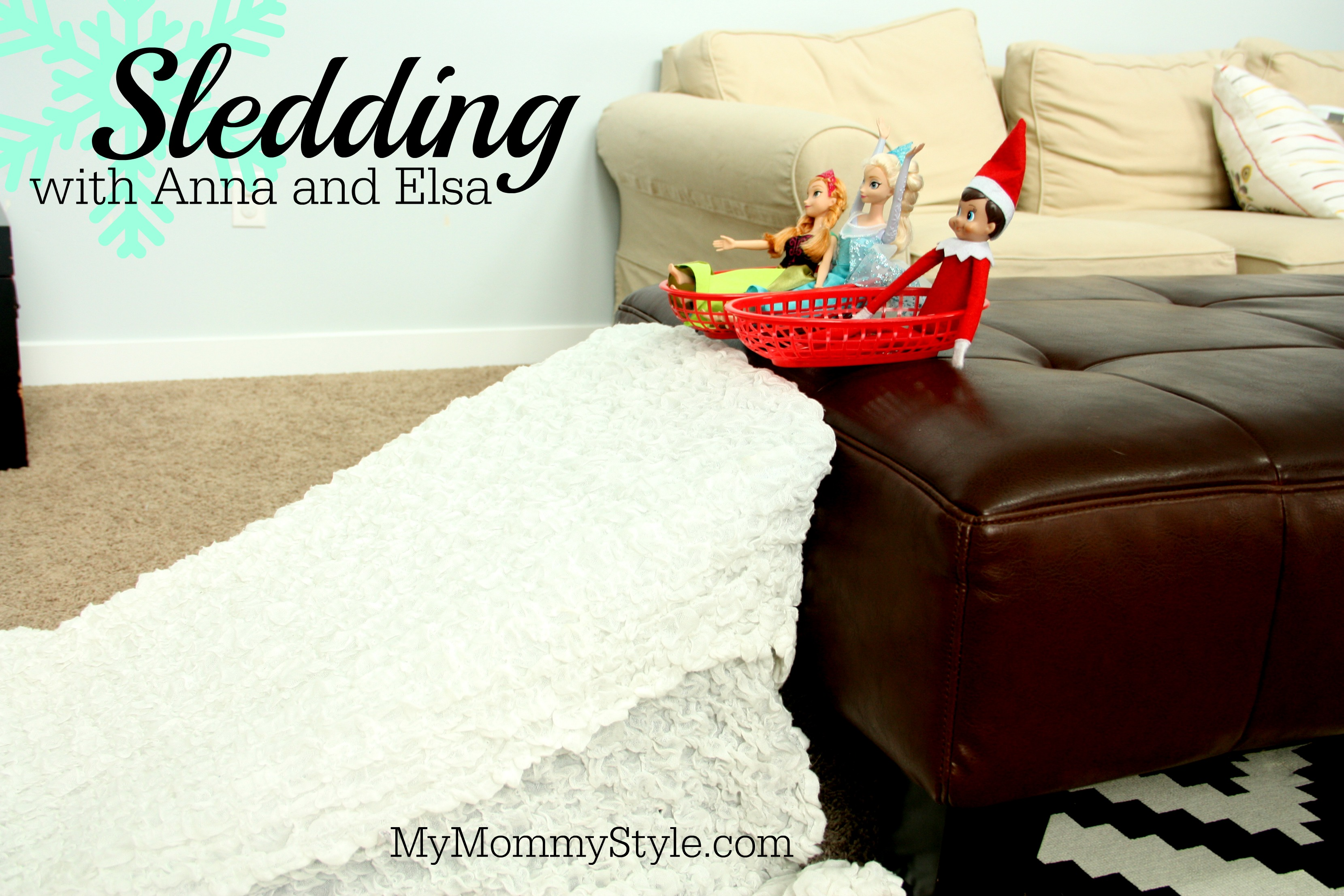 Elf On The Shelf Frozen Sledding With Elsa And Anna My Mommy Style