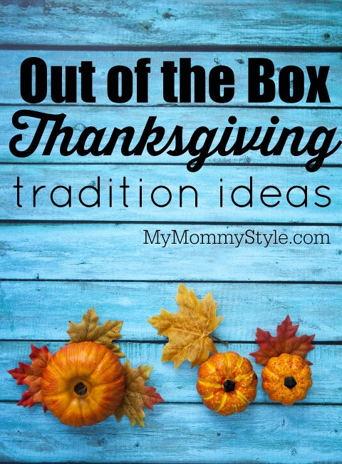 out the box thanksgiving tradition ideas