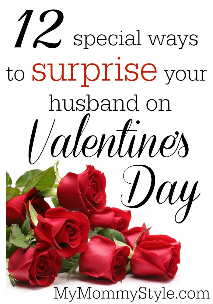 12 special ways to surprise your husband on valentine's day - my, Ideas