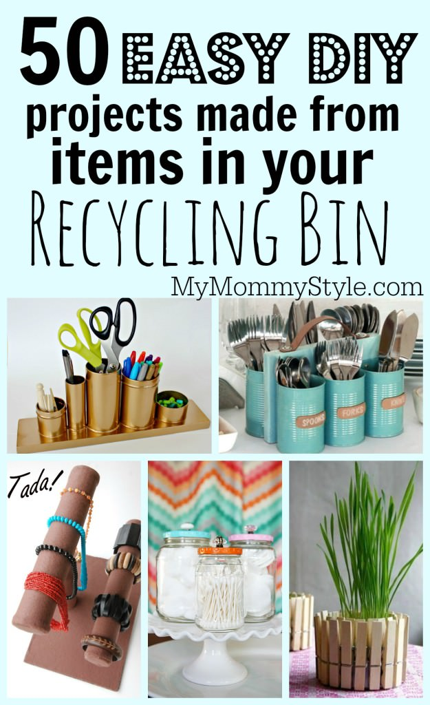 50 easy diy projects made from items in your recycling bin for Easy recycling ideas
