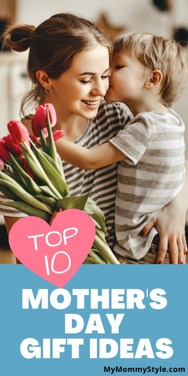 Top 10 Mother's Day gift ideas to celebrate that special someone in your life. Give the gift that mom actually wants with these ten ideas. #top10mothersdaygiftideas #mothersdaygiftideas #mothersdaygifts #mothersday via @mymommystyle