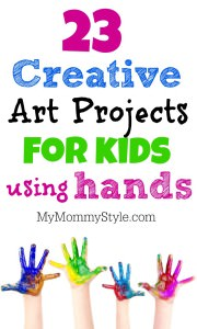 23 creative art projects for kids using hands