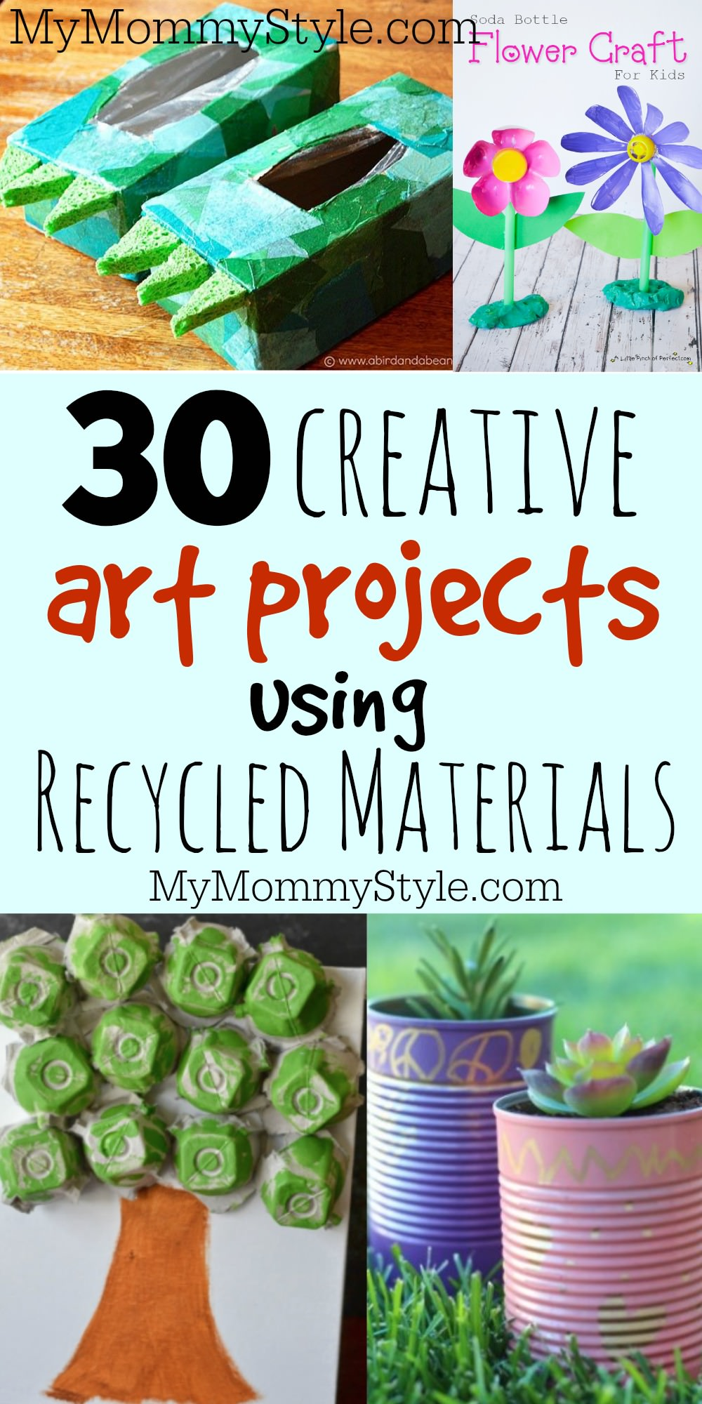 30 Creative Art Projects Using Recycled Materials My Mommy Style