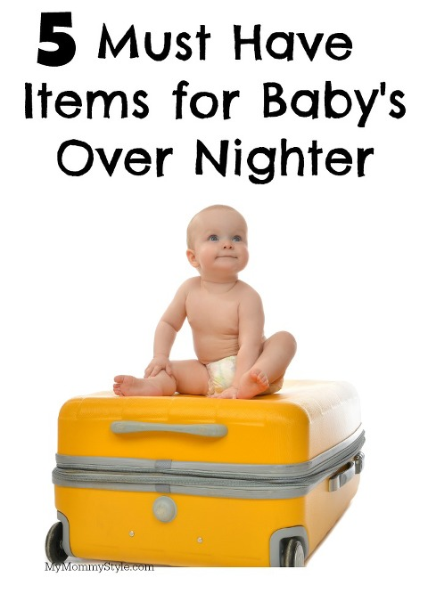 must have items for babys overnighter, baby sleepover, packing, baby, daycare, vacation