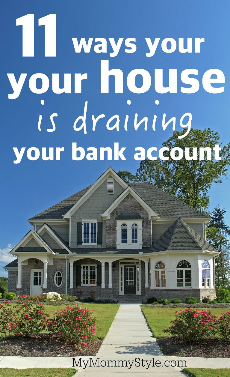 11 ways your house is draining your bank account