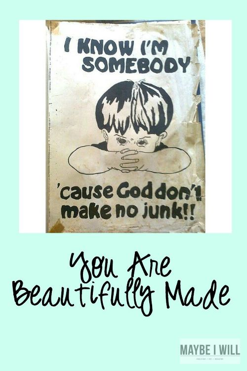 You Are Beautifully Made