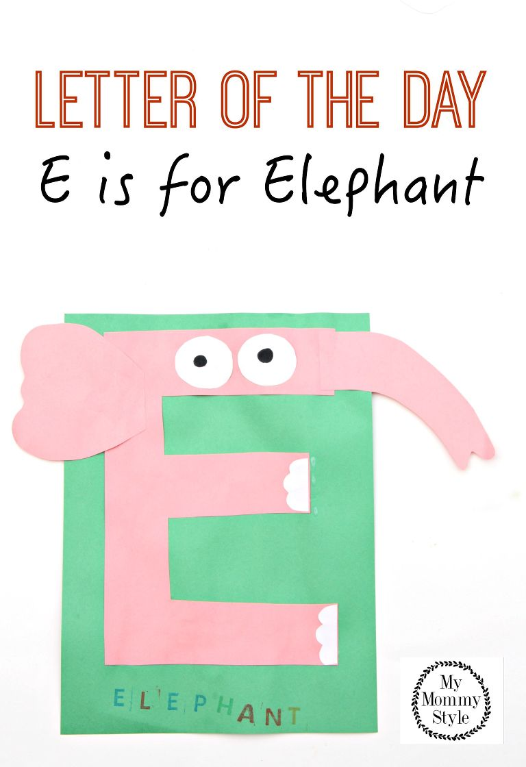 Letter of the day E is for elephant