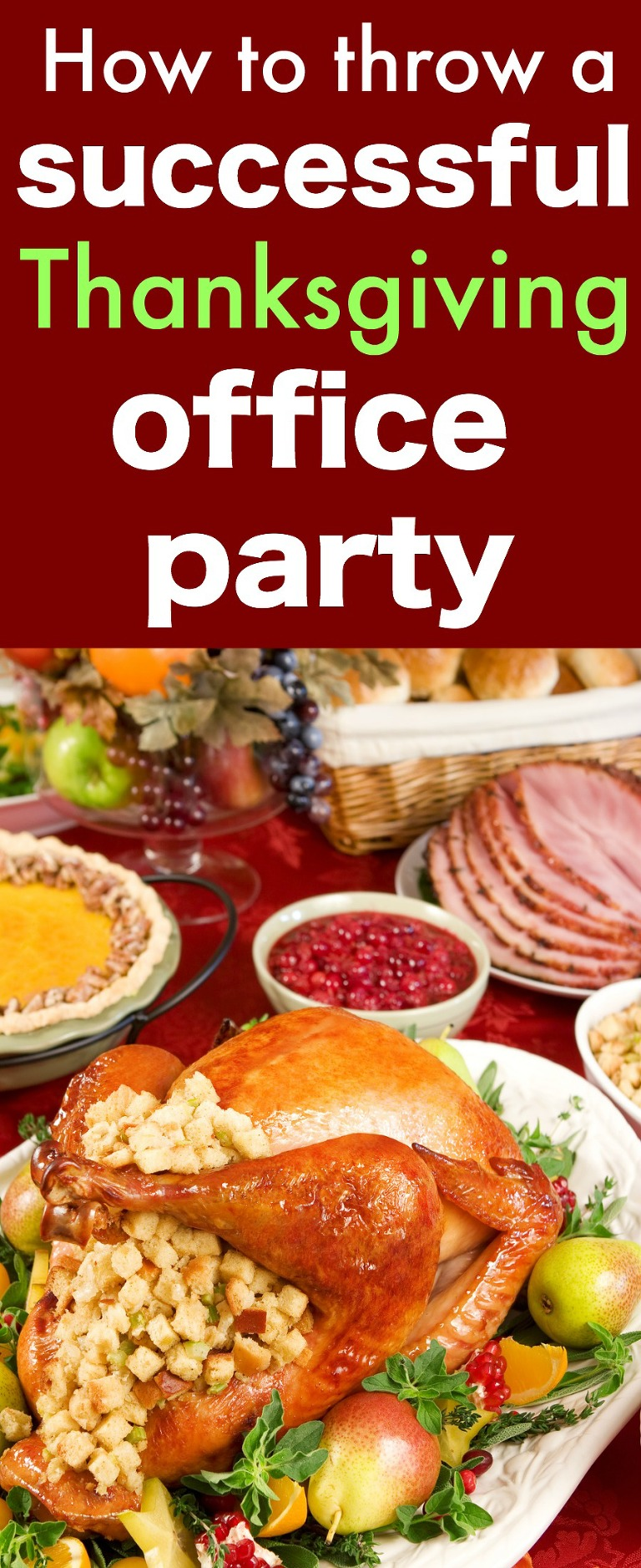 How to throw a successful thanksgiving office party