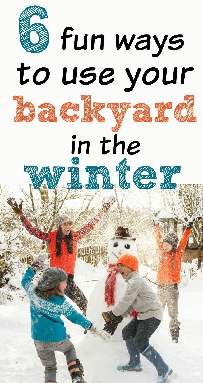 6 fun ways to use your backyard in the winter