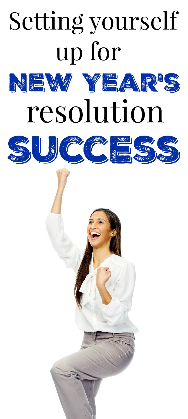 setting yourself up for new years resolution success