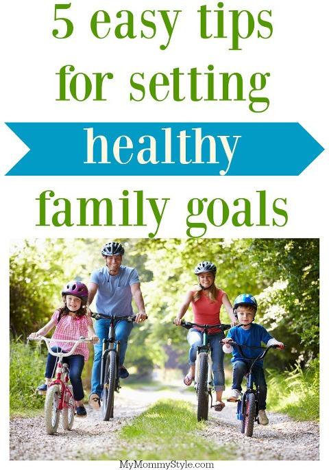 tips for setting healthy family goals, goal setting, healthy family