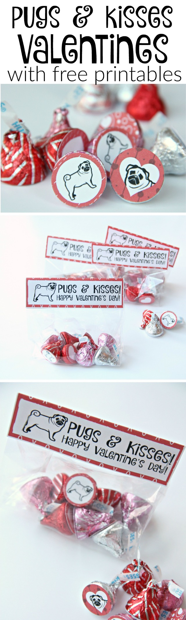 Pugs and Kisses Valentines with free printables for valentines and hershey