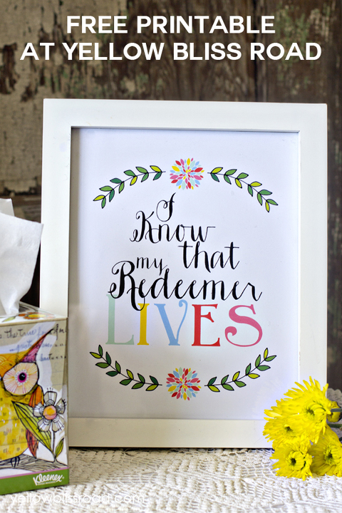 Free printable I know that my redeemer lives