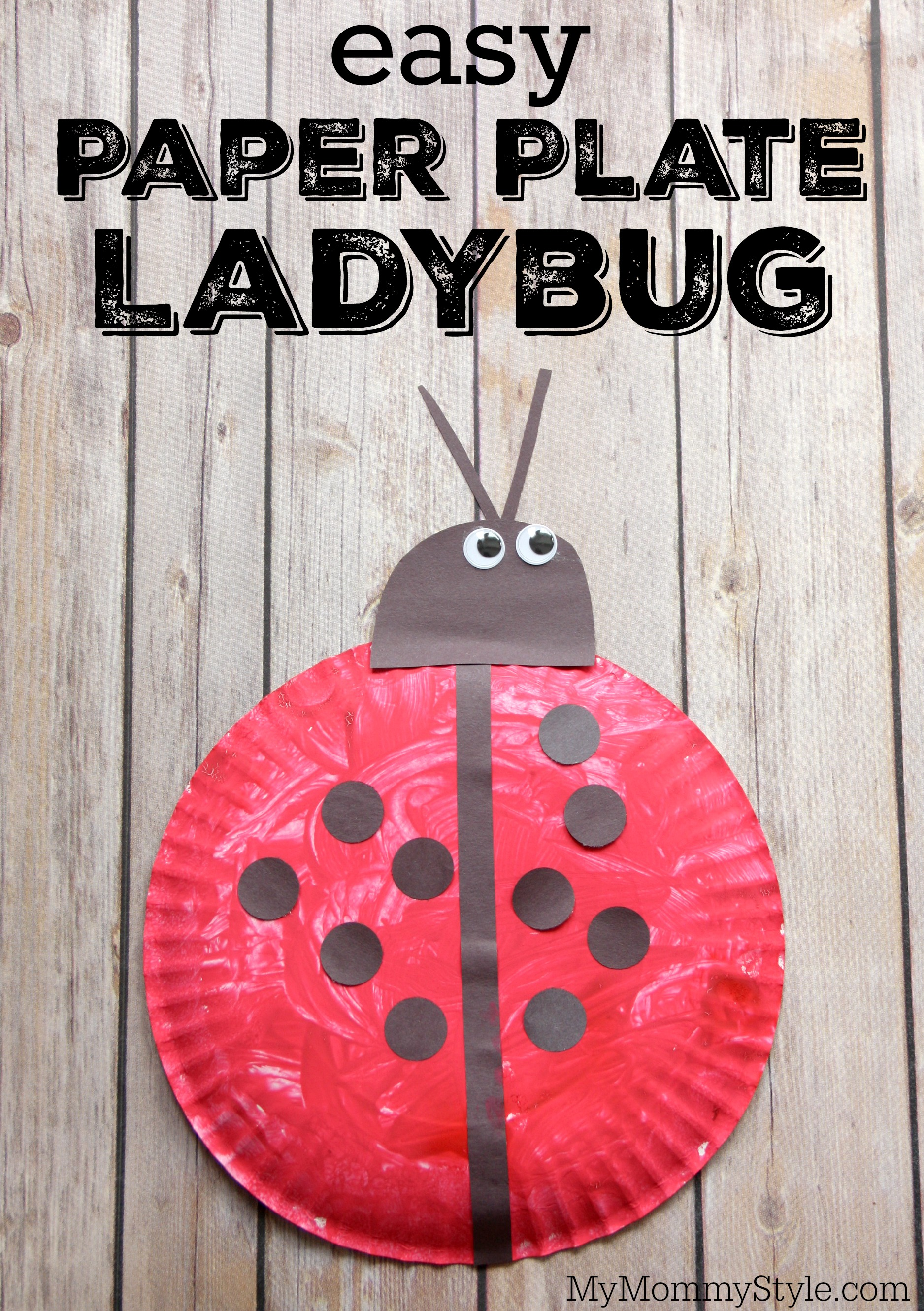 & Easy Paper Plate Ladybug Craft - My Mommy Style