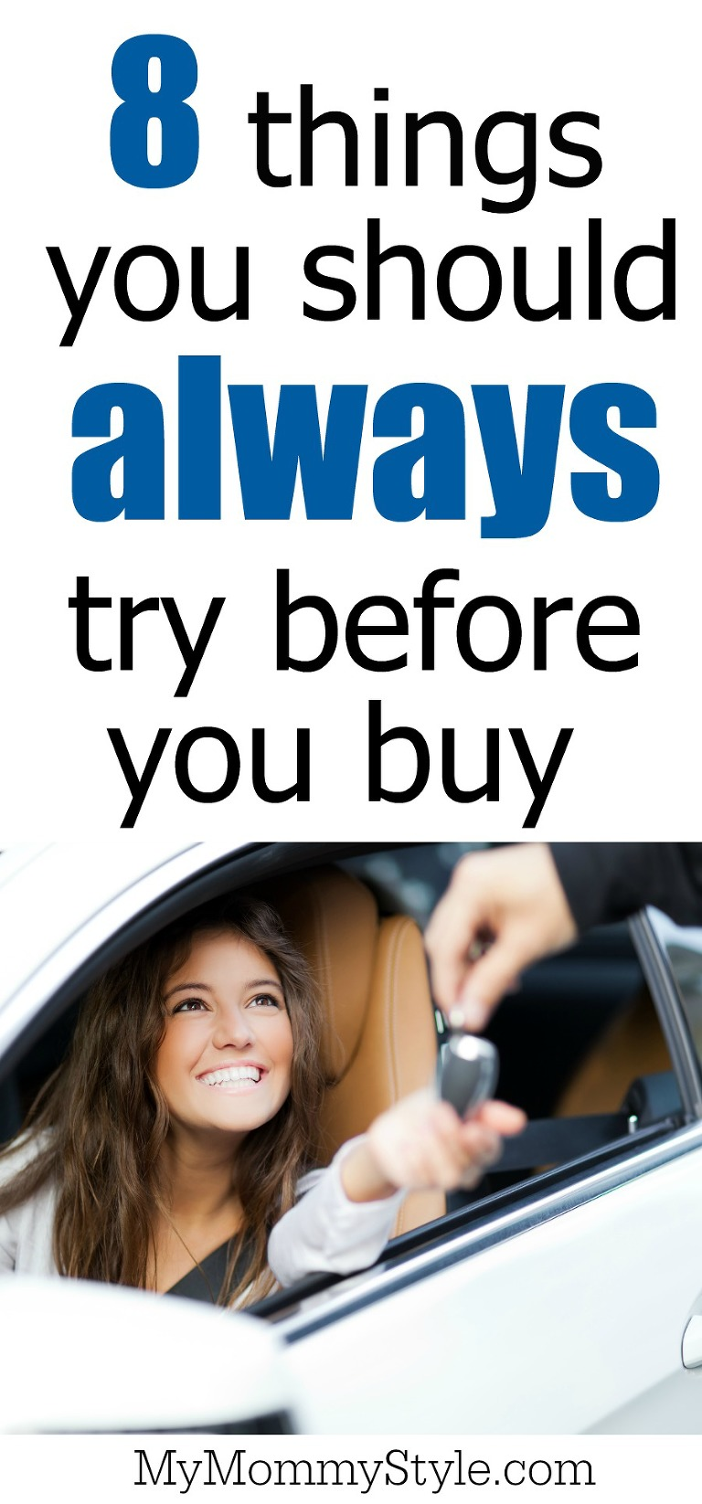 8 things you should always try before you buy