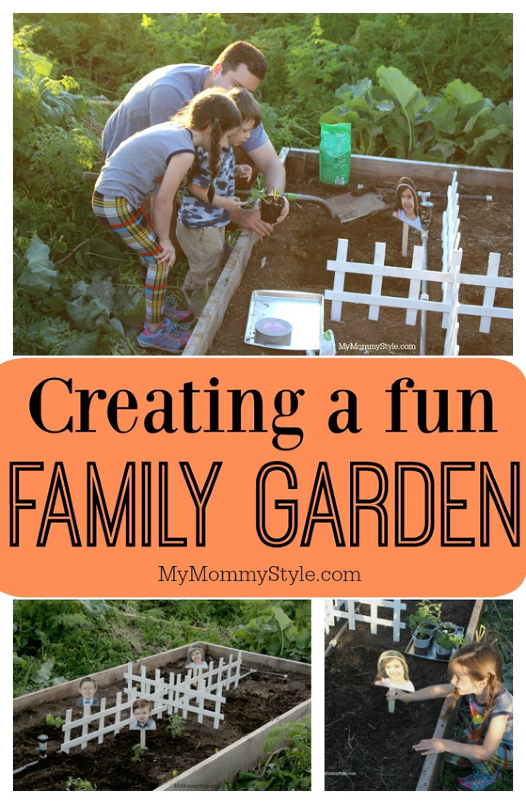 Creating a fun family garden, my mommy style