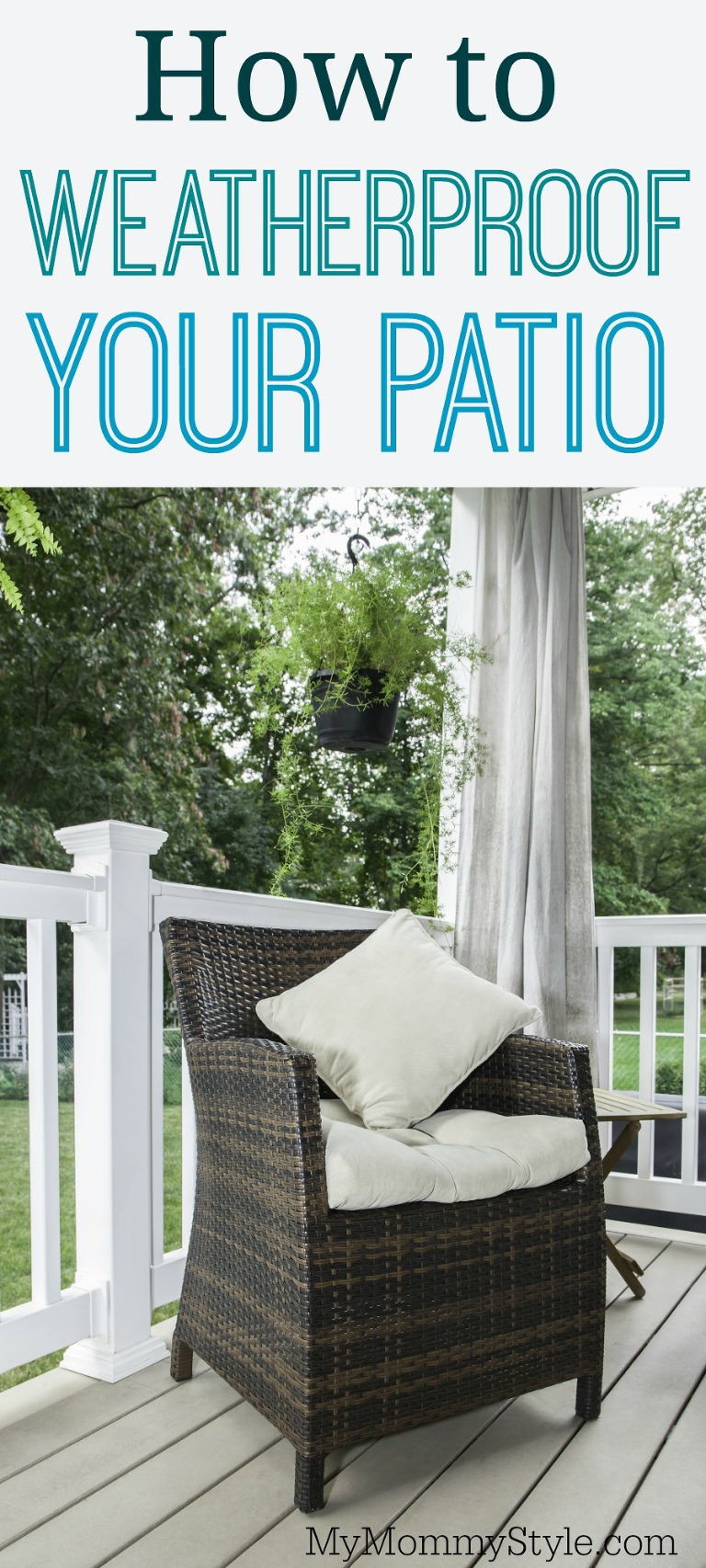 How To Weatherproof Your Patio My Mommy Style