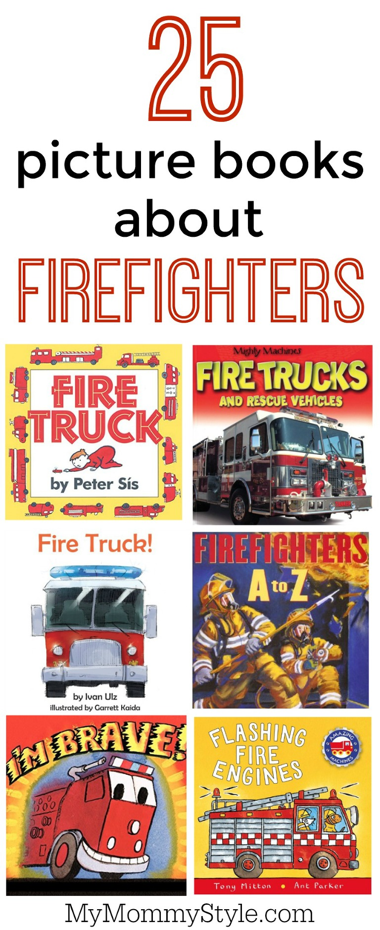 25 picture books about firefighters