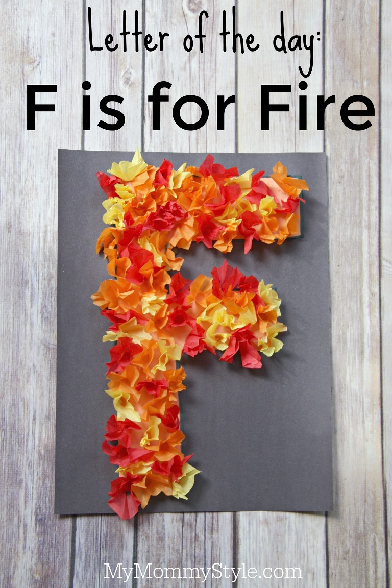 Letter of the day- F is for fire