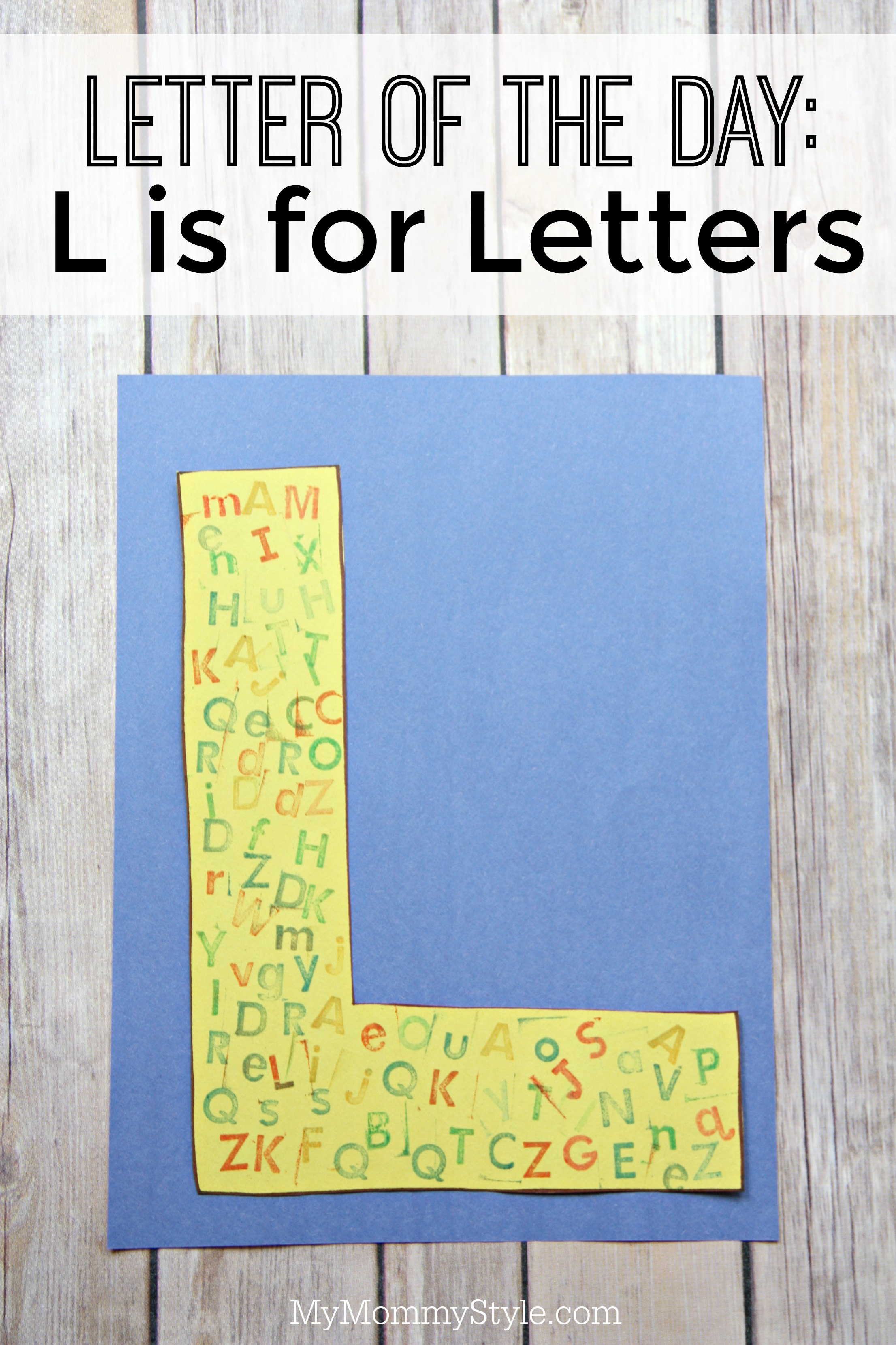 Letter of the day L is for Letters My Mommy Style
