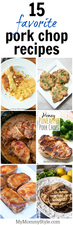 15 favorite pork chop recipes - My Mommy Style