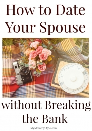 How to Date Your Spouse without Breaking the Bank