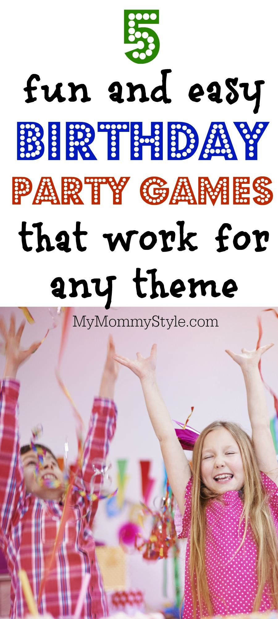 5 Fun And Easy Birthday Party Games That Work With Any