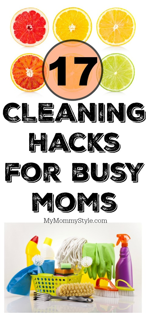 17 cleaning hacks for busy moms