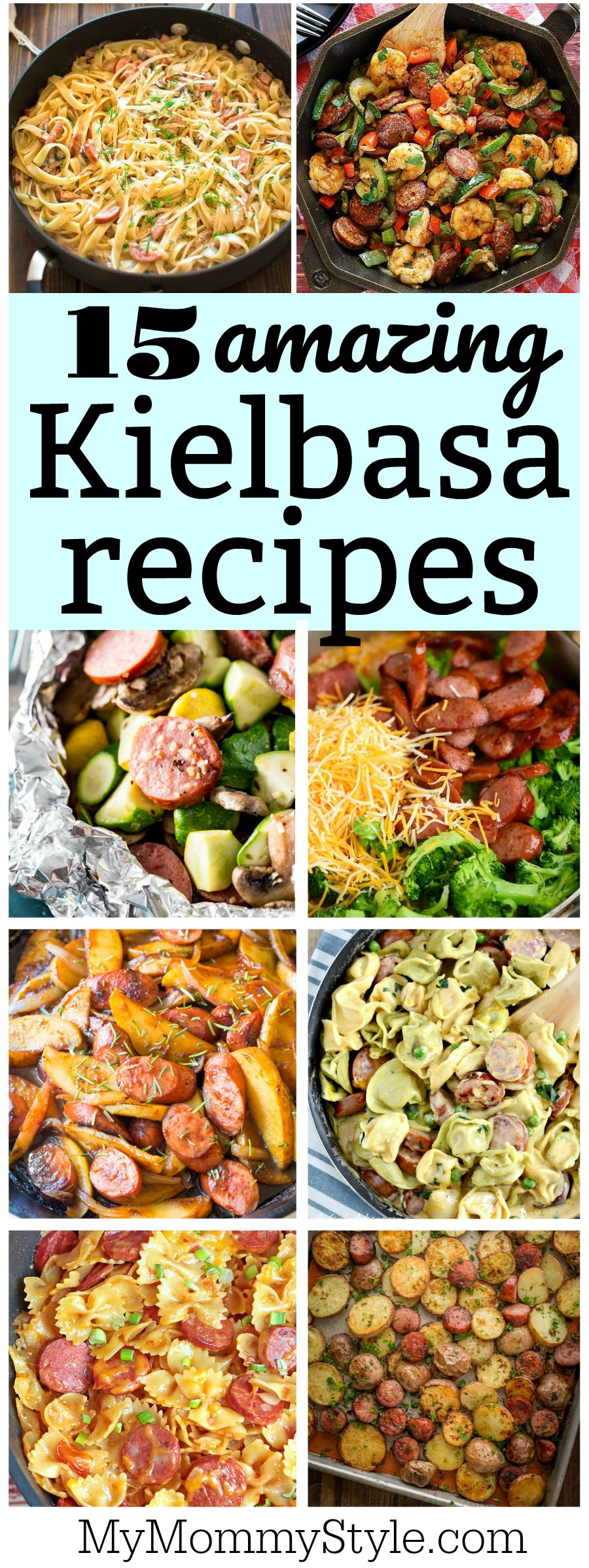 Learn how to cook kielbasa with these delicious recipes. This is a list of our favorite 15 incredible kielbasa recipes put together in one place. #howtocookkielbasa #cookingkielbasa #bestwaytocookkielbasa #kielbasa via @mymommystyle