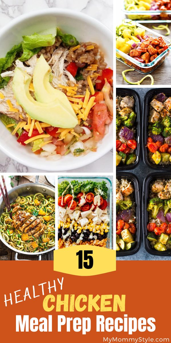Chicken meal prep recipes are a great way to skip the fast food and eat healthier. These fifteen recipes are easy to make and full of flavor! #chickenmealpreprecipes #chickenmealprepideas via @mymommystyle