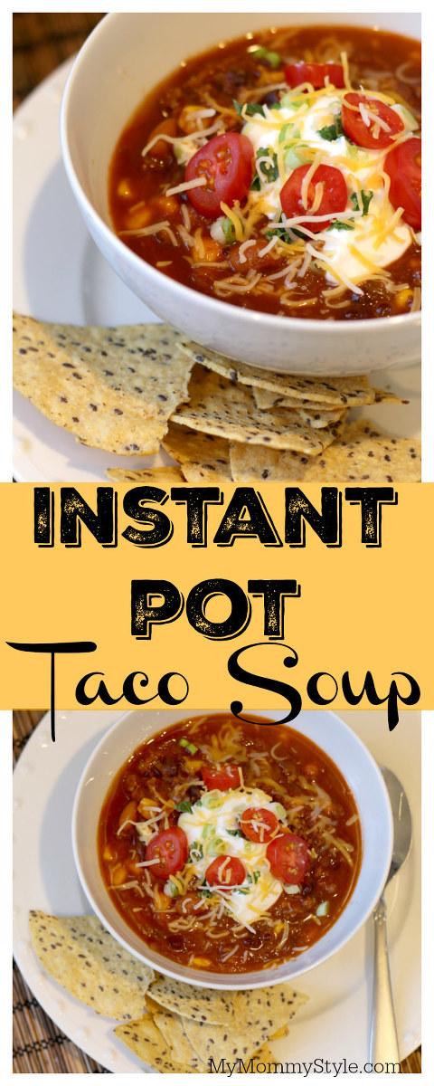 Instant Pot Taco Soup, Taco Soup, Healthy Taco Soup, Instant Pot recipes, Instant Pot soup, instant pot taco soup, taco soup recipe, instant pot recipes