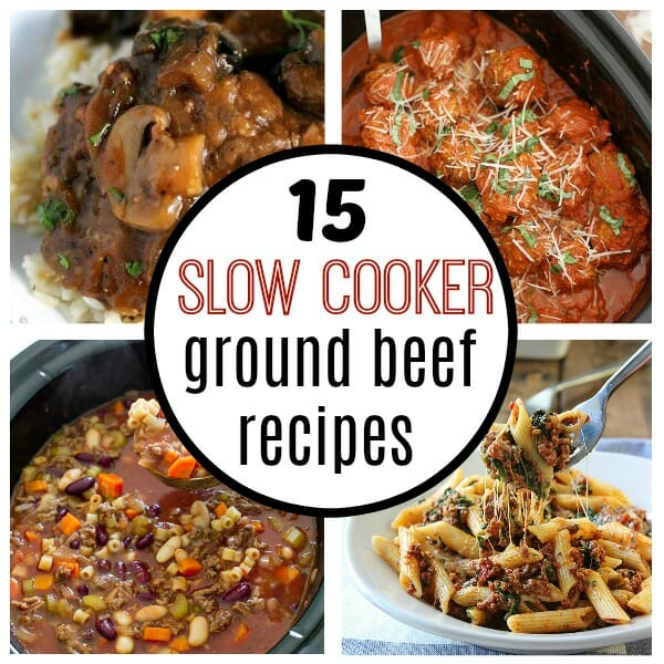 15 Easy Slow Cooker Ground Beef Recipes