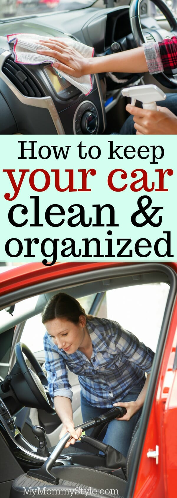 How To Keep The Family Car Clean And Organized My Mommy Style