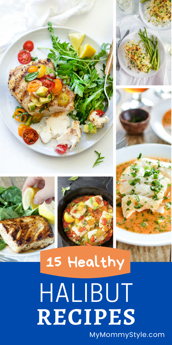 Halibut is a delicious white fish that is mild and sweet in flavor and it's super healthy to eat. Here's a list of our favorite 15 healthy halibut recipes. #healthydinnerrecipes #healthyhalibutrecipes #healthyhalibut #halibutrecipes #halibut via @mymommystyle