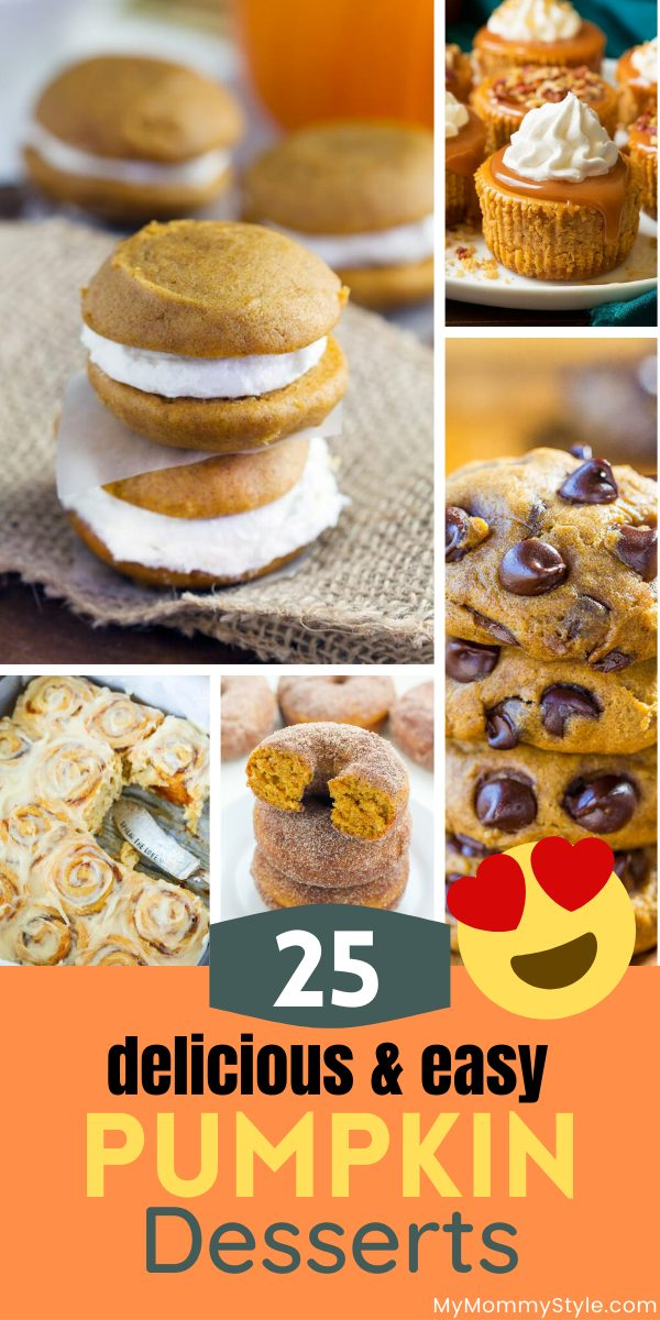 Fall is full of pumpkin spice and everything nice. Here is a round up of 25 delicious and easy pumpkin desserts everyone will love! #easypumpkindesserts #pumpkindessertrecipe #pumpkindessert #bestpumpkindessert via @mymommystyle