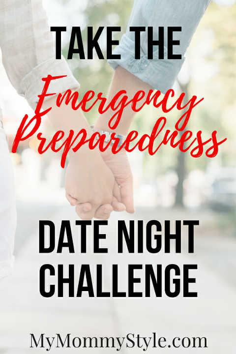 Emergency Preparedness DATE NIGHT CHALLENGE - MyMommyStyle
