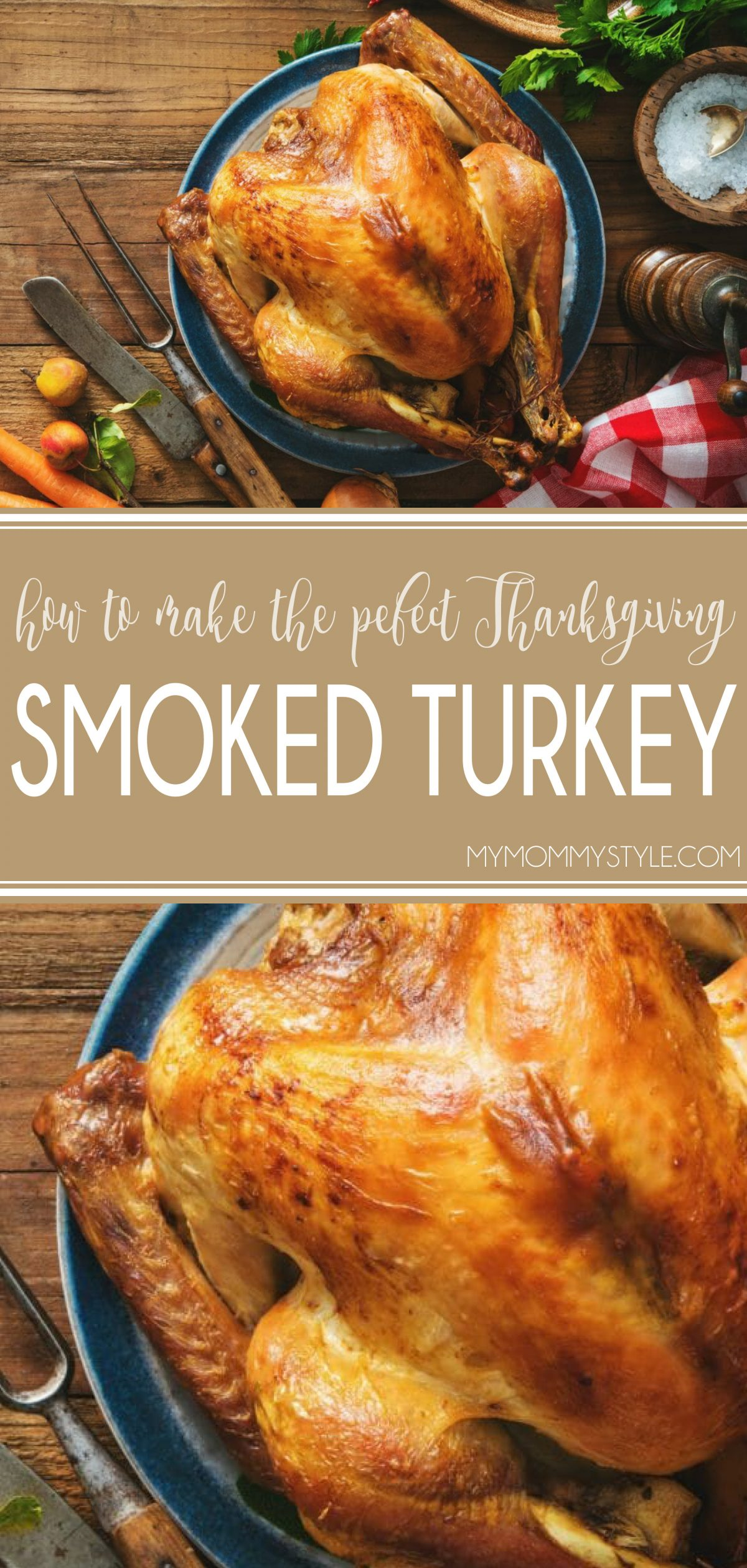After several attempts, I've finally perfected how to smoke a turkey!  Smoking turkey is no easy task, as it can dry out very easily.  My recipe will give you the perfect juicy and flavorful Thanksgiving turkey! via @mymommystyle
