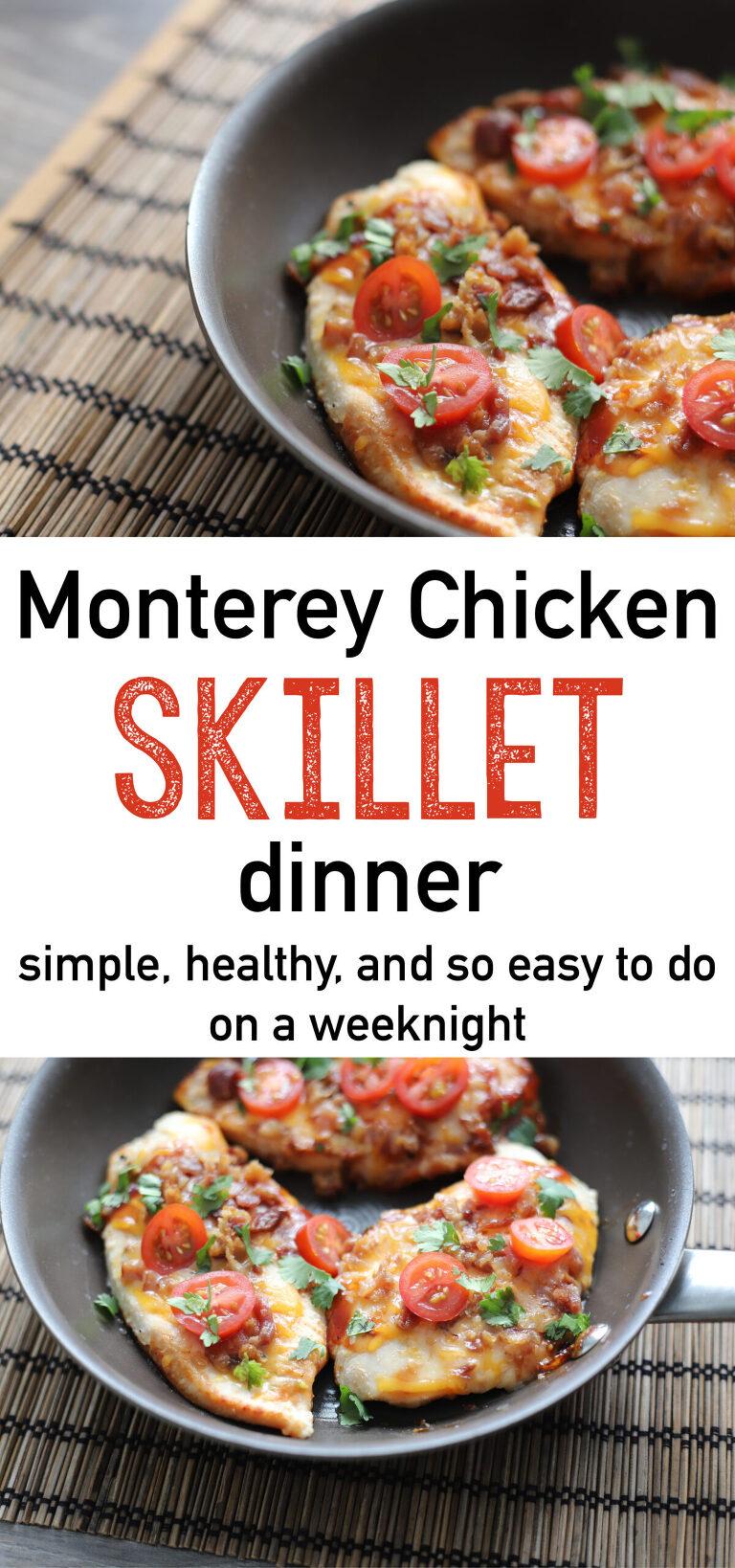 Monterey Chicken Skillet Dinner