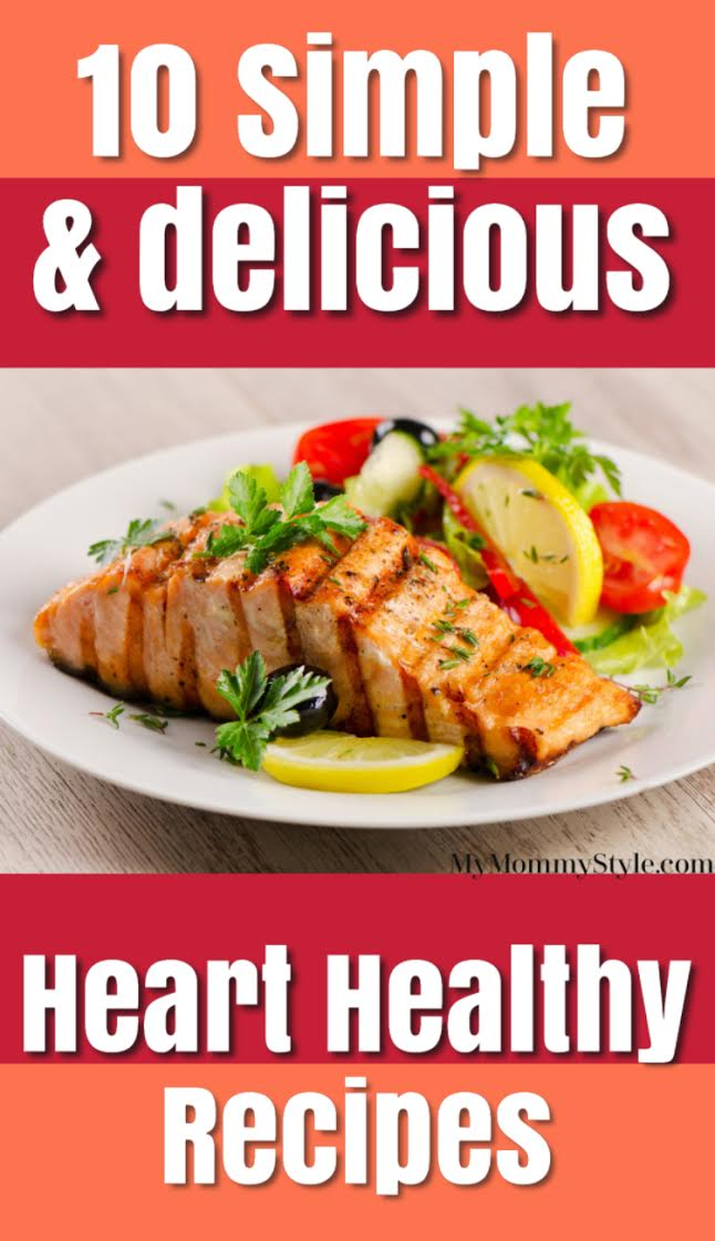 Full of flavor and good for you ingredients, this list of heart healthy recipes is sure to satisfy your appetite. In celebration of American Heart Month, we want to help keep your heart healthy and your body going strong. via @mymommystyle